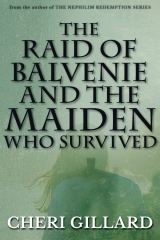 The Raid of Balvenie and the Maiden Who Survived