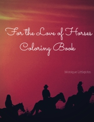 For the Love of Horses Coloring Book