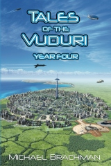 Tales of the Vuduri: Year Four
