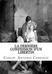 La Dernière Confession D' un Libertin