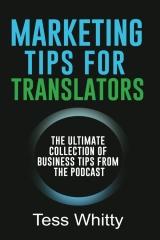 Marketing Tips for Translators