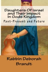 Daughters Of Israel and Their Impact In Gods Kingdom
