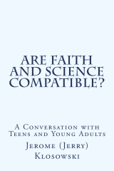 Are Faith and Science Compatible?