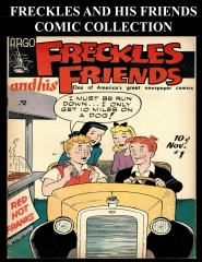 Freckles And His Friends Comic Collection