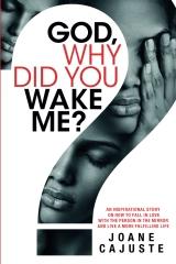 God, Why Did You Wake Me?