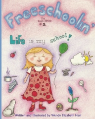 Freeschoolin': Life Is My School!