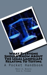 What Everyone Should Know About the Legal Landscape Relating to Testing