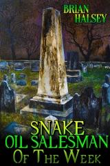 Snake Oil Salesman of the Week