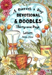 A Proverb a Day - Devotional and Doodles - Thirty-one Days