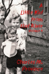 A Little Kid From Flat River; Volume Four