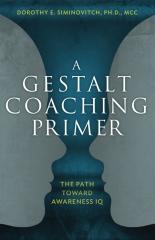 A Gestalt Coaching Primer