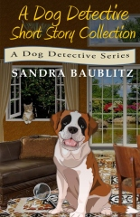 A Dog Detective Short Story Collection