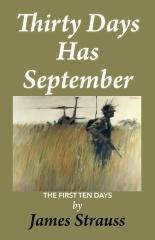 Thirty Days Has September, The First Ten Days