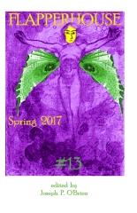 FLAPPERHOUSE #13 - Spring 2017