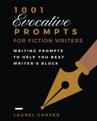 1001 Evocative Prompts for Fiction Writers Workbook