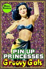 Pin-Up Princesses: Groovy Gals