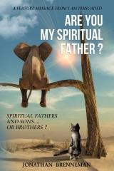 Are You My Spiritual Father?