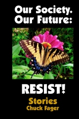 Our Society. Our Future: Resist!