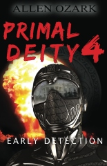 Primal Deity IV - Early Detection