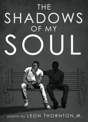 The Shadows of My Soul