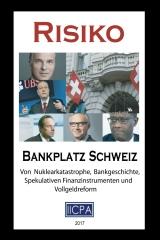 Risiko Bankplatz Schweiz