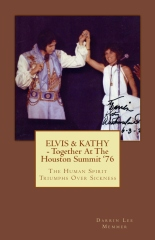 ELVIS & KATHY - Together at the Houston Summit '76