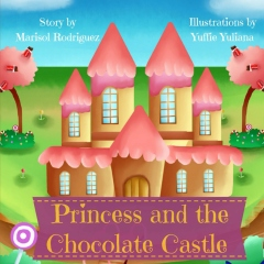 The Princess and the Chocolate Castle