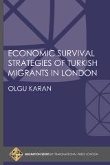 Economic Survival Strategies of Turkish Migrants in London
