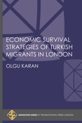 Economic Survival Strategies of Turkish Migrants in London
