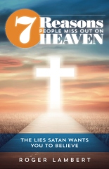 7 Reasons People Miss Out On Heaven