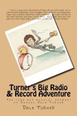 Turner's Big Radio & Record Adventure