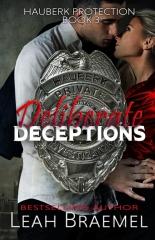 Deliberate Deceptions