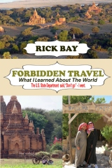 Forbidden Travel: What I Learned About The World