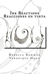 Ink Reactions / Reacciones en tinta