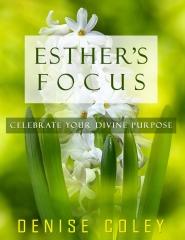 Esther's Focus