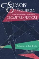 Servois' Solutions peu connues de differens problemes de geometrie-pratique