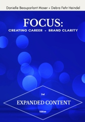 FOCUS: Creating Career + Brand Clarity, 2nd Edition