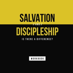 Salvation And Discipleship: Workbook
