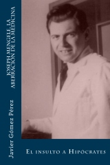 Joseph Mengele, la aberración de la medicina