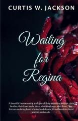 Waiting for Regina