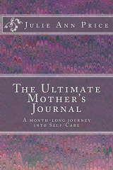 The Ultimate Mother's Journal