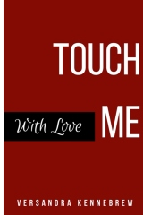 Touch Me With Love