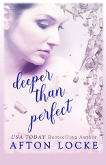 Deeper Than Perfect