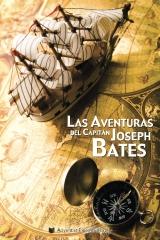 Las Aventuras del Capitán Joseph Bates