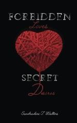 Forbidden Loves, Secret Desires