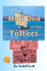 Mad God of the Toltecs