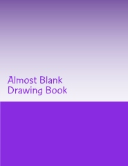 Almost Blank Drawing Book