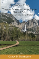 Barrier-Free Travel: Yosemite, Sequoia and Kings Canyon National Parks