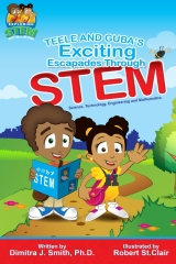 Teele and Guba's Exciting Escapades Through STEM