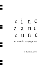 Zinc Zanc Zunc: An Asemic Conjugation